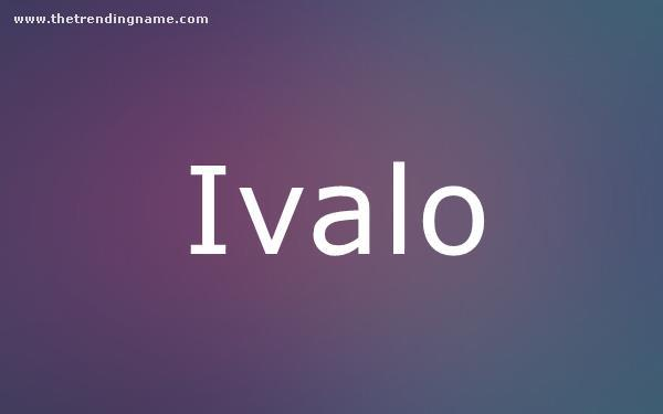 Baby Name Poster For Ivalo
