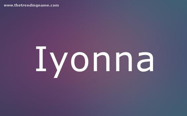 Baby Name Poster For Iyonna