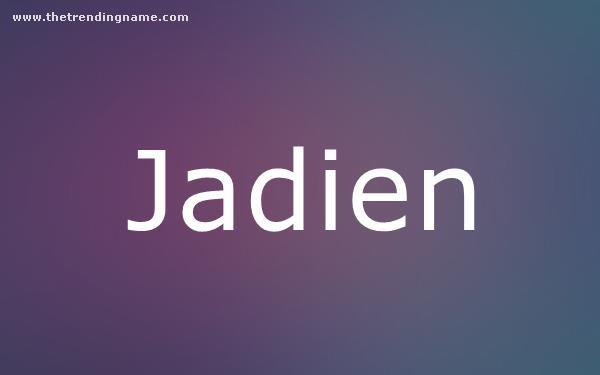 Baby Name Poster For Jadien
