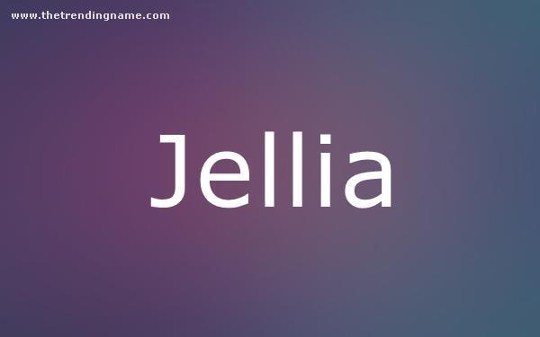 Baby Name Poster For Jellia