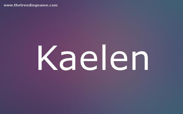 Baby Name Poster For Kaelen