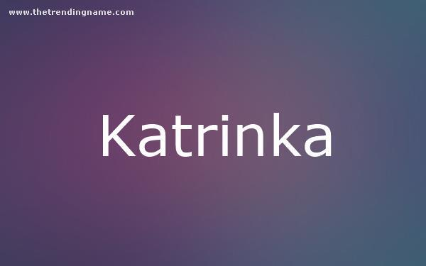 Baby Name Poster For Katrinka