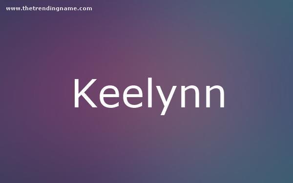 Baby Name Poster For Keelynn