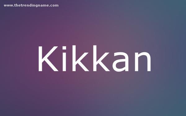 Baby Name Poster For Kikkan