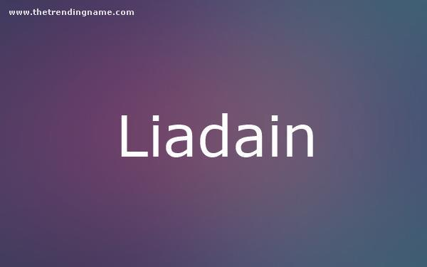 Baby Name Poster For Liadain