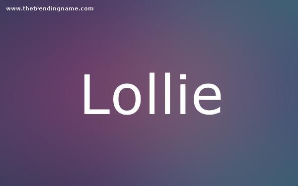 Baby Name Poster For Lollie