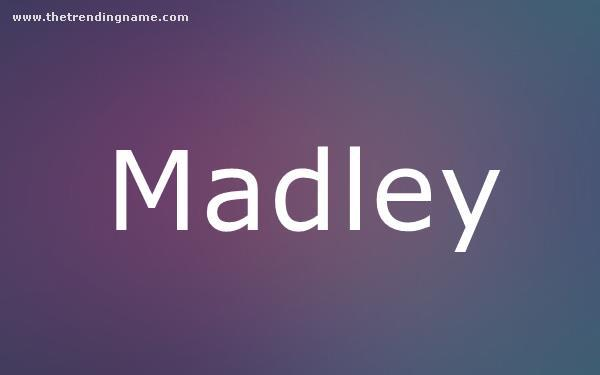 Baby Name Poster For Madley