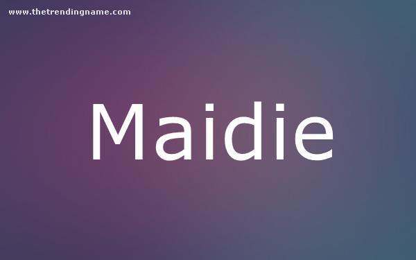 Baby Name Poster For Maidie