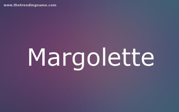 Baby Name Poster For Margolette