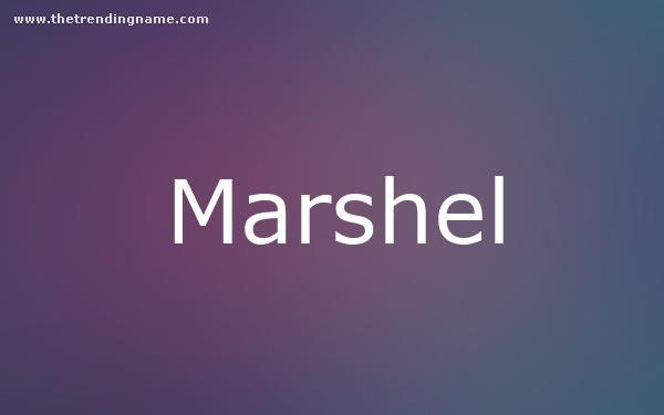 Baby Name Poster For Marshel