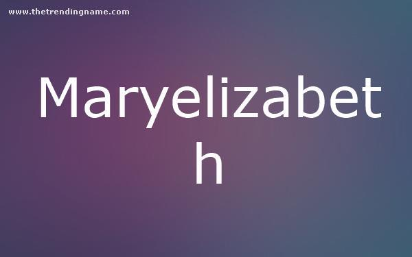 Baby Name Poster For Maryelizabeth