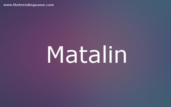 Baby Name Poster For Matalin