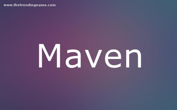 Baby Name Poster For Maven