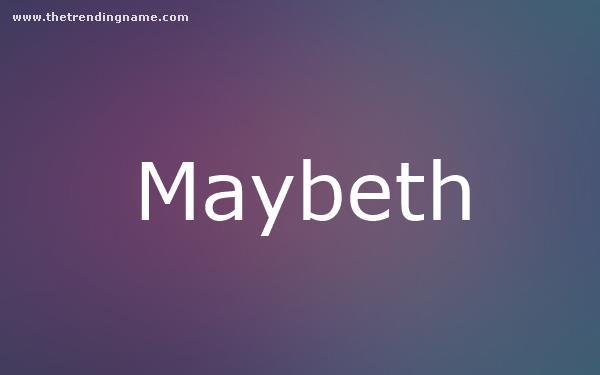 Baby Name Poster For Maybeth