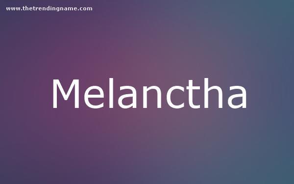 Baby Name Poster For Melanctha