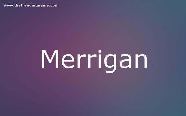 Baby Name Poster For Merrigan