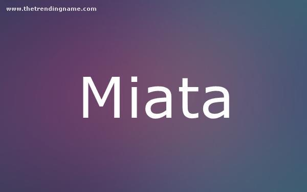 Baby Name Poster For Miata