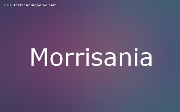 Baby Name Poster For Morrisania