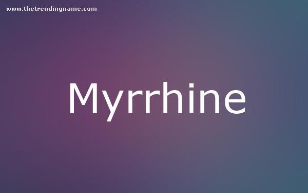 Baby Name Poster For Myrrhine