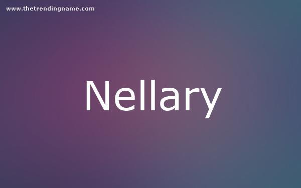 Baby Name Poster For Nellary