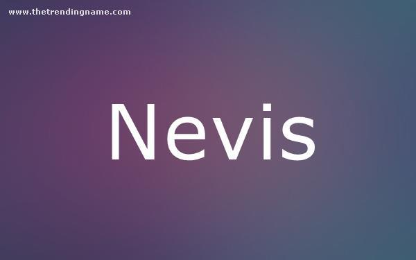 Baby Name Poster For Nevis