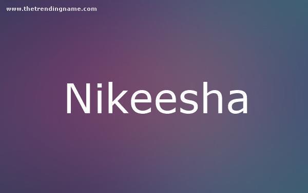 Baby Name Poster For Nikeesha
