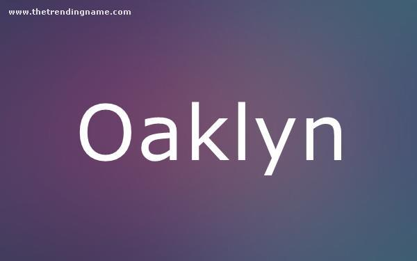 Baby Name Poster For Oaklyn