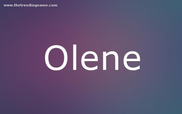 Baby Name Poster For Olene