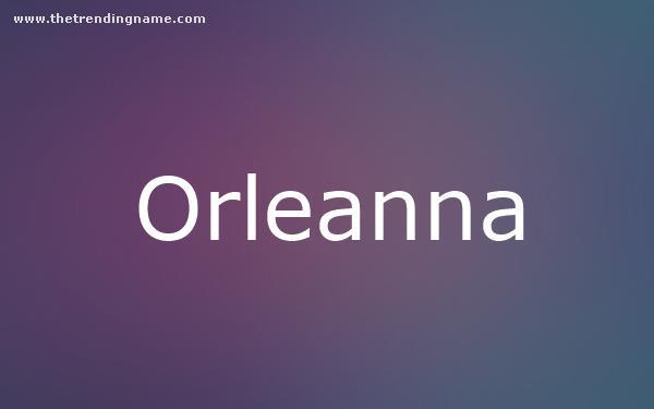 Baby Name Poster For Orleanna