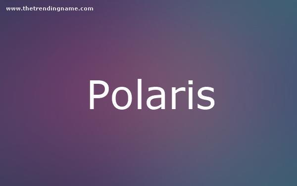 Baby Name Poster For Polaris