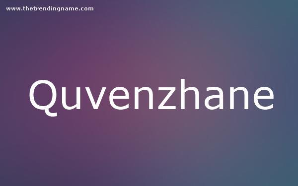 Baby Name Poster For Quvenzhane