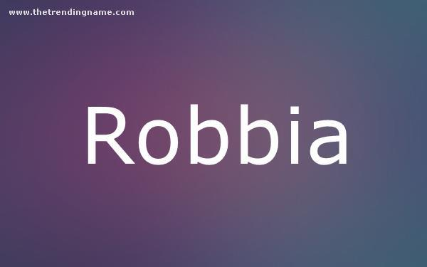 Baby Name Poster For Robbia
