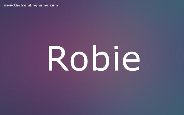 Baby Name Poster For Robie