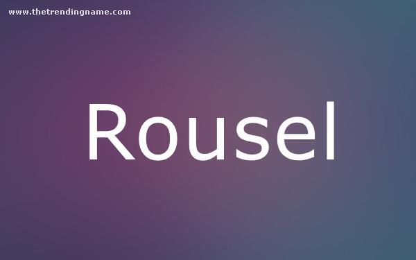 Baby Name Poster For Rousel