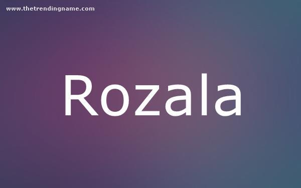 Baby Name Poster For Rozala