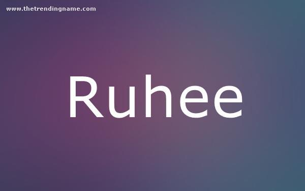 Baby Name Poster For Ruhee