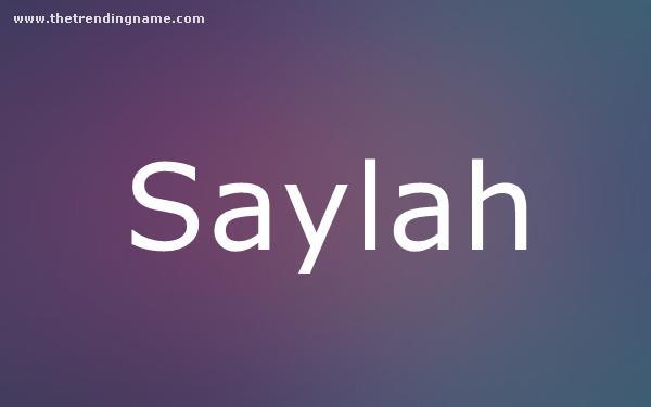 Baby Name Poster For Saylah