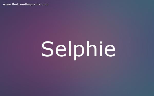 Baby Name Poster For Selphie