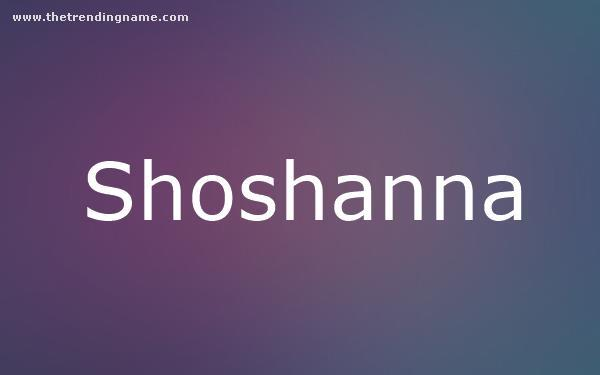 Baby Name Poster For Shoshanna