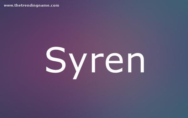 Baby Name Poster For Syren