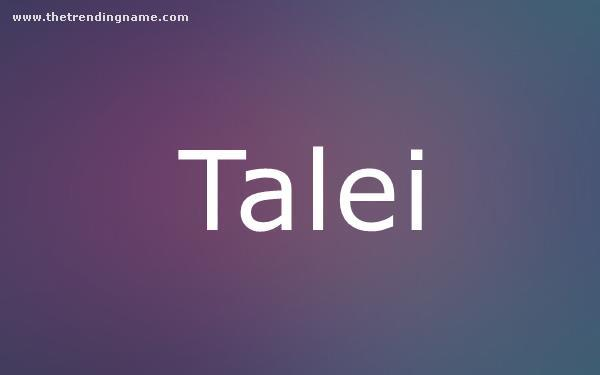 Baby Name Poster For Talei