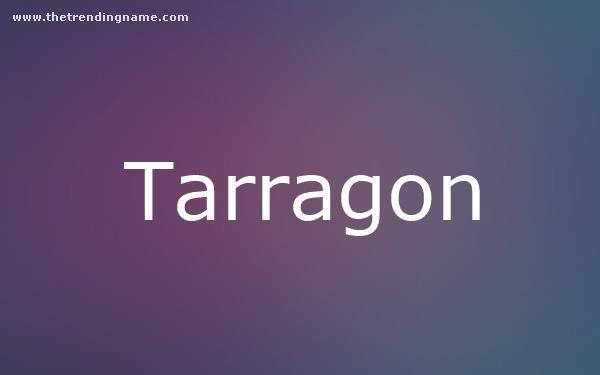 Baby Name Poster For Tarragon