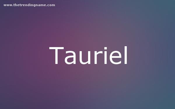 Baby Name Poster For Tauriel