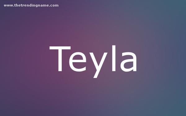Baby Name Poster For Teyla