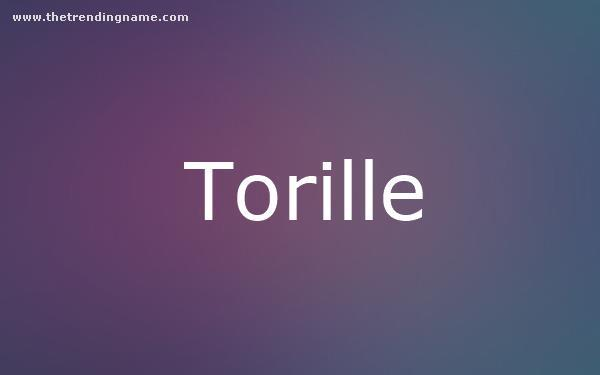 Baby Name Poster For Torille