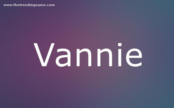 Baby Name Poster For Vannie