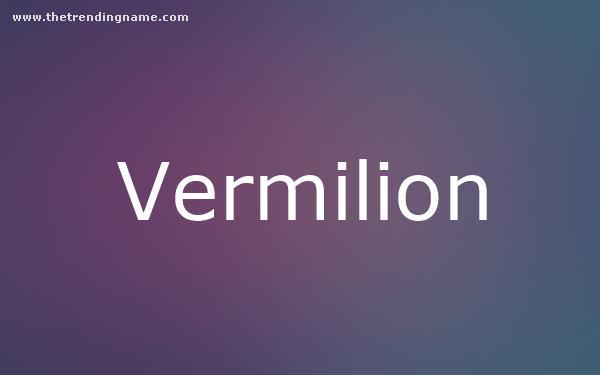 Baby Name Poster For Vermilion