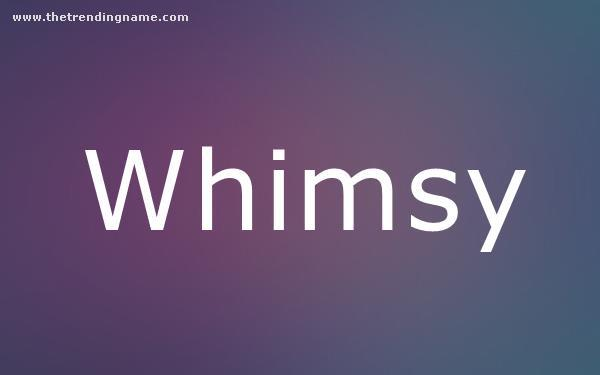 Baby Name Poster For Whimsy
