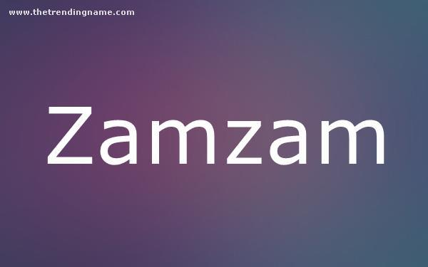 Baby Name Poster For Zamzam
