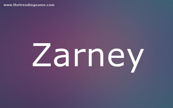 Baby Name Poster For Zarney
